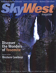 Discover the Wonders of Yosemite by Laurie Sammis - Summer, 2000
